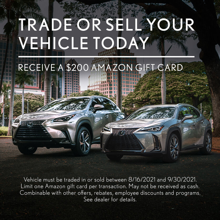 Trade or sell your vehicle today. Receive a $200 Amazon gift card.