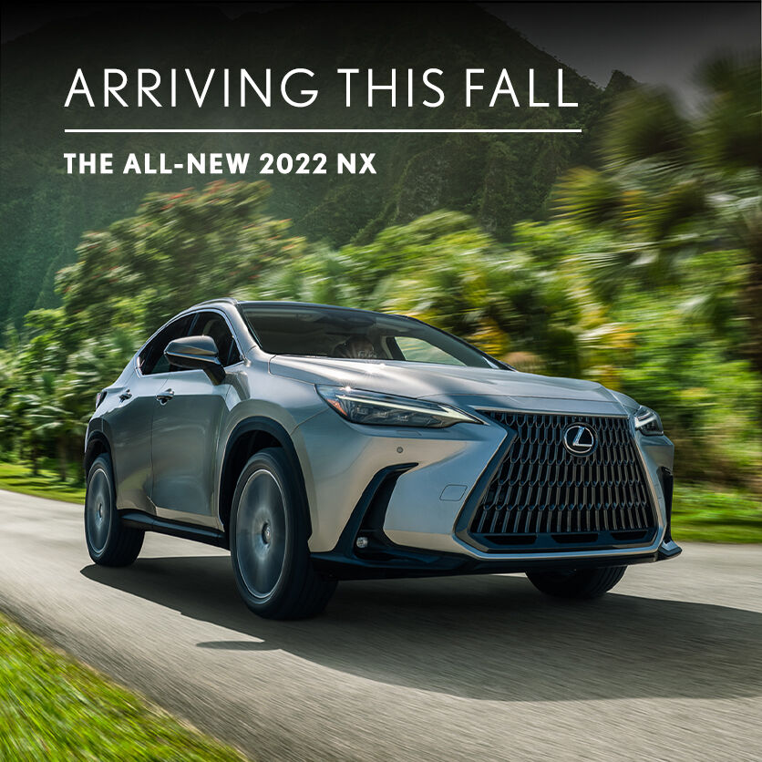 The All-New Lexus NX. Arrive this fall.